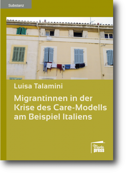 Migrantinnen in der Krise des Care-Modells am Beispiel Italien